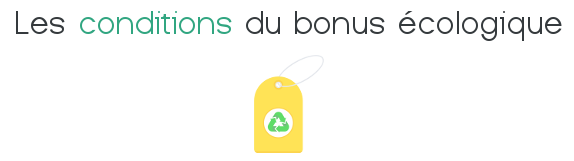 condition bonus ecologique