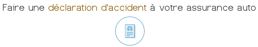 declaration accident assurance auto