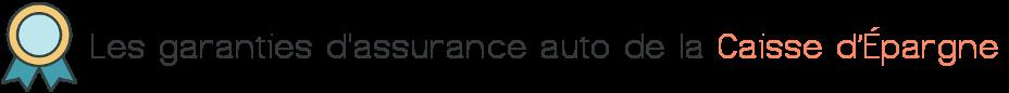 garanties assurance auto caisse depargne