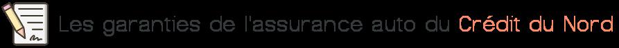 garanties assurance auto credit du nord