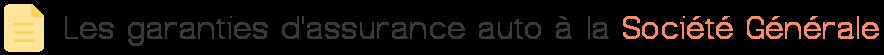 garanties assurance auto societe generale