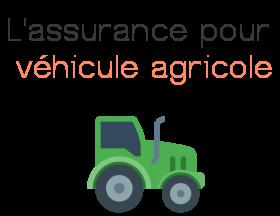 assurance vehicule agricole