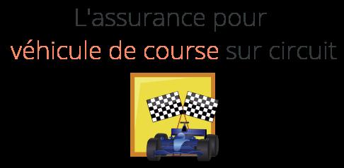 assurance vehicule course circuit