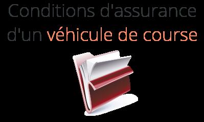 condition assurance vehicule course