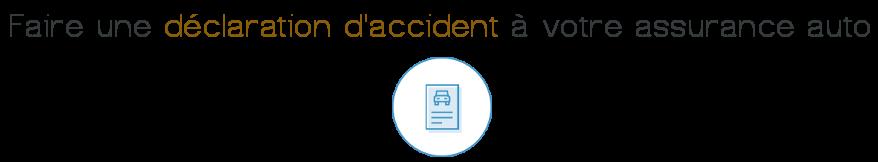 declaration accident assurance auto