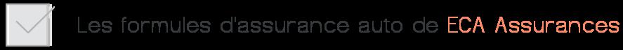 formules assurance auto eca assurances