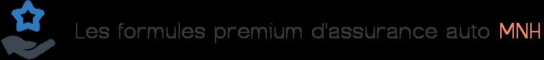 formules premium assurance auto mnh