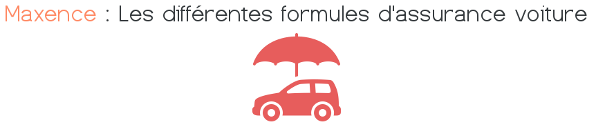 maxence assurance voiture formules